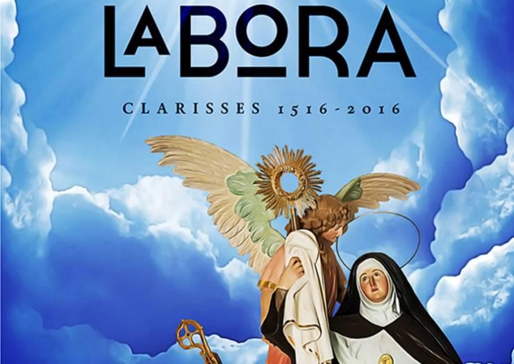 Ora et labora. Clarisas 1516-2016