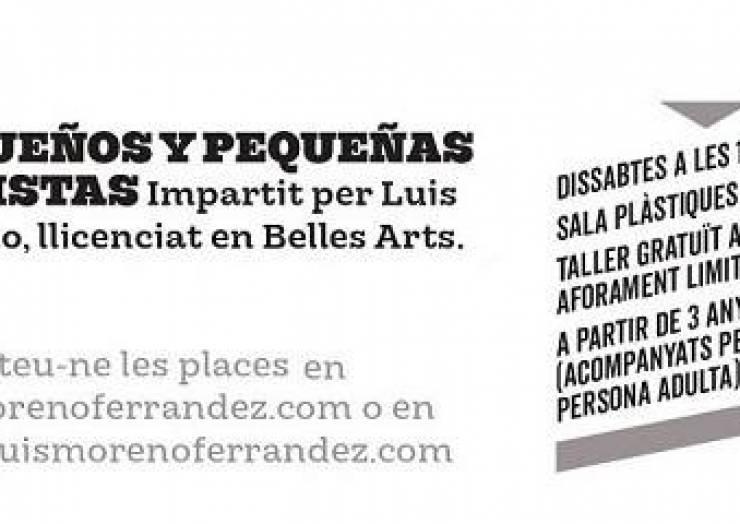 Pequeños y pequeñas artistas. Impartido por Luis Moreno