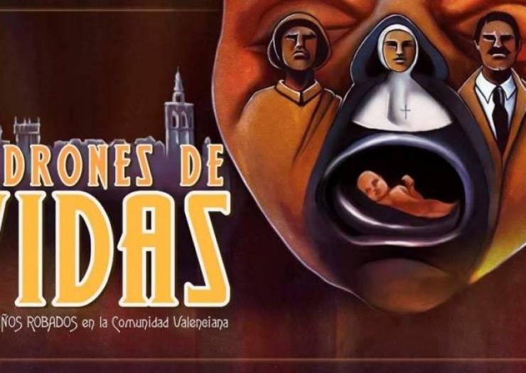 Ladrones de vidas , niños robados en la comunidad valenciana