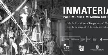 """Exposición """"Inmaterial, Patrimonio y memoria colec…"""