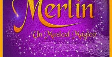 Merlín, un musical mágico