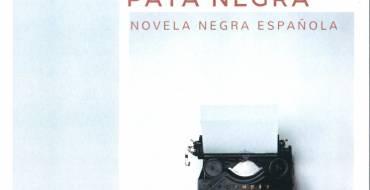 Detectives «Pata Negra»: novela negra española