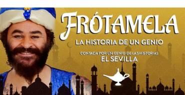 El Sevilla, Frótamela
