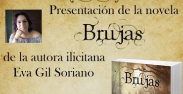 """Presentación de la novela """"Brujas"""" de Eva Gil Soriano"""