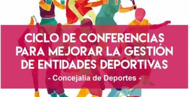 Ciclo de conferencias sobre la mejora de las entidades deportivas