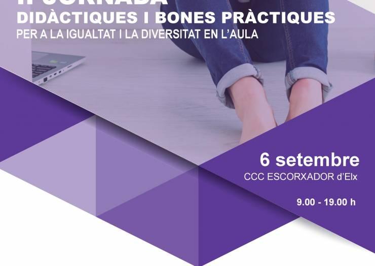 """II Jornada """"Didàctiques i Bones Pràctiques per a la Igualtat i la Diversitat en l'Aula"""