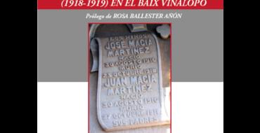 """Presentación del libro: La epidemia de """"gripe española"""" (1918-1919) en el Baix Vinalopó"""