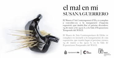 Inauguración de la exposición de Susana Guerrero «el mal en mí»