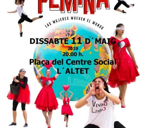 """Teatre """"FÉMINA"""" Les dones mouen el món"""