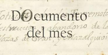 MAYO: EL TERREMOTO DE ORÁN DE 1790 Y EL LARGO VIAJE DE LOS DOCUMENTOS