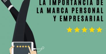 Jornada: La Importancia de la Marca Personal y Empresarial.