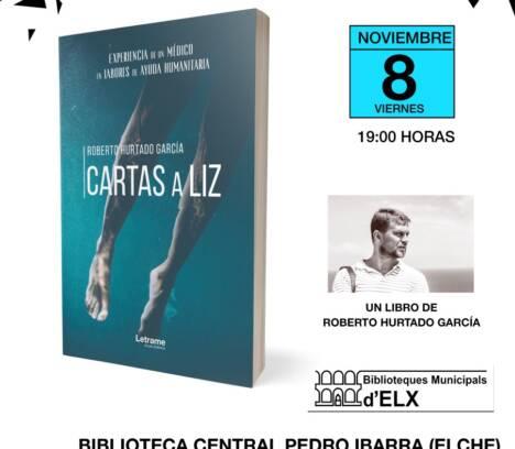 Presentación del libro «Cartas a Liz», de Roberto Hurtado García