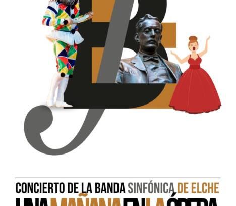 Concierto Banda Sinfónica de Elche – Una mañana en la ópera
