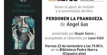 """Presentación del libro """"Perdonen la franqueza"""", de Ángel Gas"""
