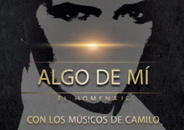 """""""Algo de mí"""": L'Homenatge amb els Músics de Camilo"""