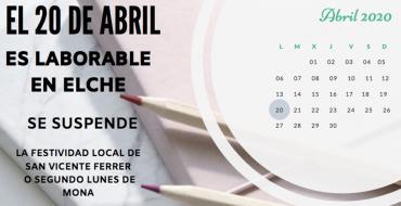 El Ayuntamiento de Elche recuerda que el día 20 de abril es laborable al quedar suspendida la festividad del segundo Lunes de Mona