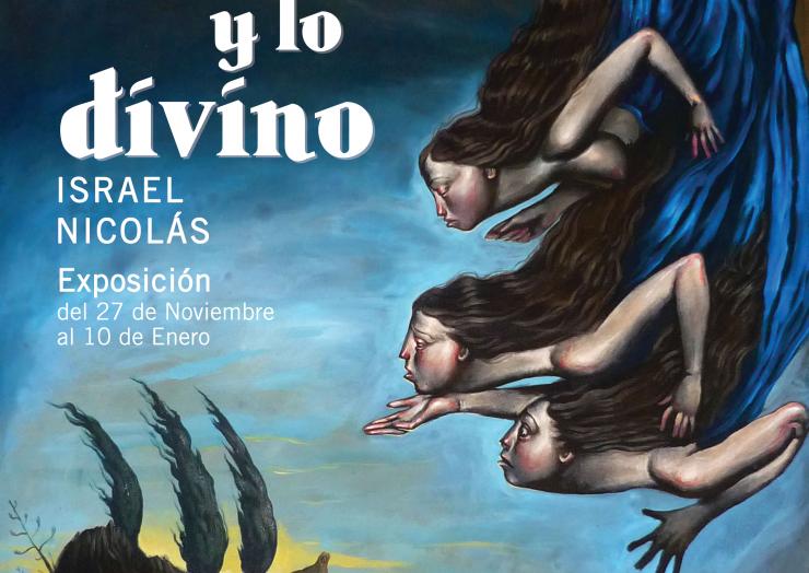 «Entre Lo Bello y Lo Divino» de Israel Nicolás
