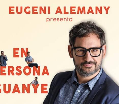 El monólogo 'En persona guanye' de Eugeni Alemany llega este sábado al Gran Teatro