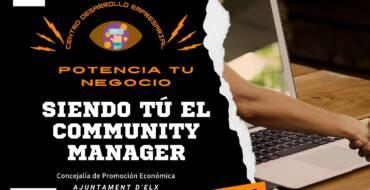 Potencia tu negocio siendo tú el community manager