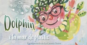 La carreta presenta Dolphin i la mar de plàstic