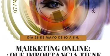 Marketing Online: ¿Qué importancia tiene en tu empresa?