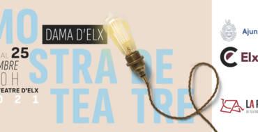 Un total de 175 persones actuaran en la XXVI Mostra de Teatre Dama d'Elx que se celebrarà del 14 al 25 de setembre al Gran Teatre