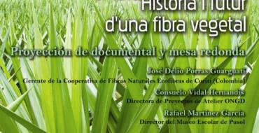 Fique. Història i futur d'una fibra vegetal. Documental y mesa redonda